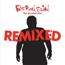 Fatboy Slim / The Greatest Hits Remixed